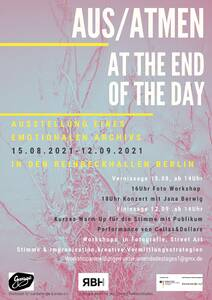Vernissage AUS/ ATMEN At the end of the Day