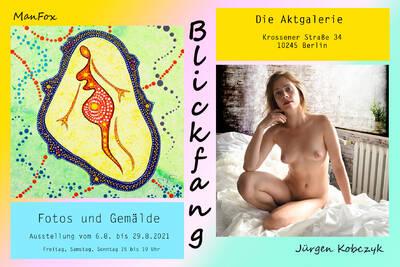 """Die Aktgalerie / Wiedereröffnung / """"Blickfang - Fotos u..."""