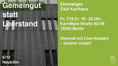 Gemeingut statt Leerstand - Karl-Marx-Straße 92-98, Neukölln