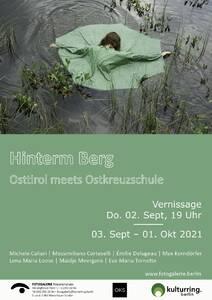 Hinterm Berg   -Osttirol meets Ostkreuzschule-