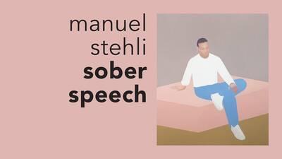 Manuel Stehli: sober speech