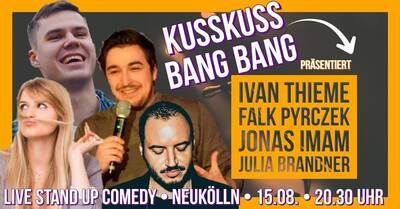 Stand-up Comedy: KUSSKUSS BANGBANG! Mixshow @NEUKÖLLN