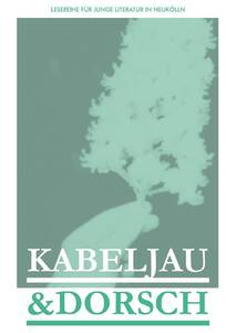 Kabeljau & Dorsch - Lesereihe für junge Literatur