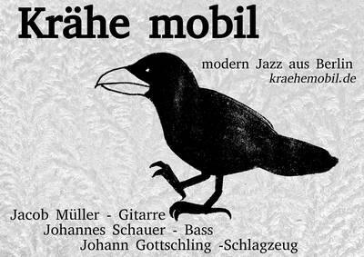 Modern Jazz im Peppi: Krähe Mobil