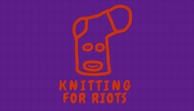 Knitting for Riots - Stricken mit Aussage!