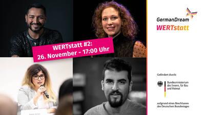 GermanDream: Virtuelle WERTstatt  #2: Freiheit statt Angst -...