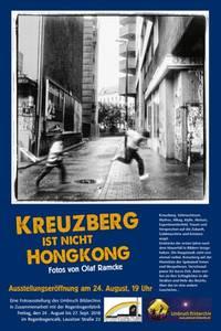 """""""Kreuzberg ist nicht Hongkong"""" - Ausstellung im Re..."""