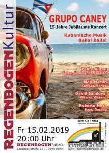 """""""Grupo Caney"""" - 15 Jahre Jubiläums-Konzert im Rege..."""