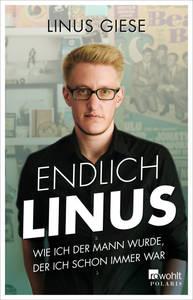 Entfällt! | Endlich Linus. Wie ich der Mann wurde, der ich s...