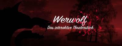 Werwolf - Das interaktive Theaterstück - Die Improfabrik