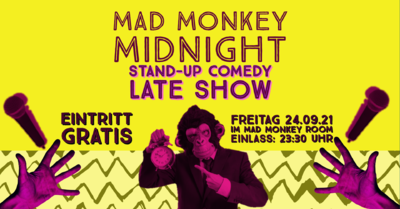 """STAND UP COMEDY Late Show (23:30h) im Comedy Club """"Mad ..."""