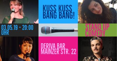 Stand-up Comedy: KussKuss BangBang am 25. Mai