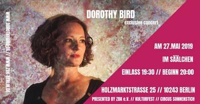 Dorothy Bird exclusive concert Kulturfest Circus Sonnenstich