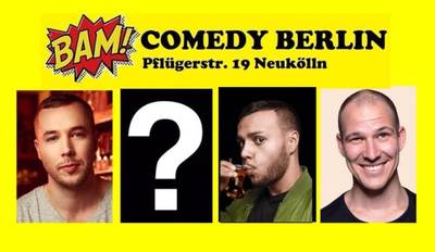 """BAM! Comedy Show"" - Stand Up in Neukölln / U-Bhf ..."