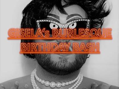 Giselas Burlesque Birthday BASH