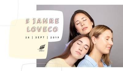 Jubiläumsparty: 5 Jahre LOVECO