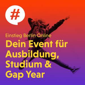 Einstieg Berlin Online - Dein Event für Ausbildung, Studium ...