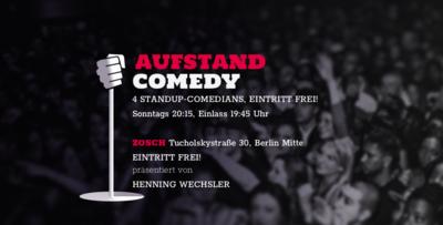 AUFSTAND COMEDY Show -letzte vor Sommerpause! ♥ 20:15 Zosch ...