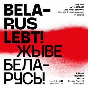 Belarus Lebt! Eine Ausstellung über die Protestbewegung in B...
