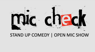 "STAND UP COMEDY | Open Mic Show | ""Mic Check!"" 