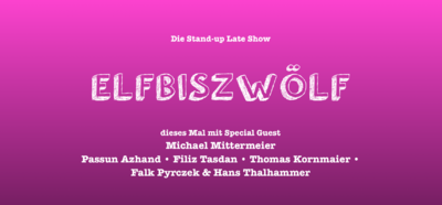 STAND-UP COMEDY • Late-Show • in P-Berg • mit Special Guest ...