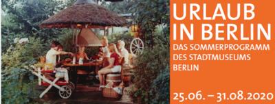 Sommerprogramm: Urlaub in Berlin