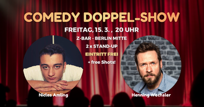 Comedy-Doppel-Show • Z-Bar Berlin Mitte • 20Uhr • 2 x Stand-...