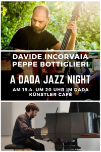 A Dada Jazz Night: Davide Incorvaia und Peppe Bottiglieri
