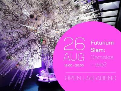 Futurium Slam: Demokra – wie? Open Lab Abend (vor Ort & ...