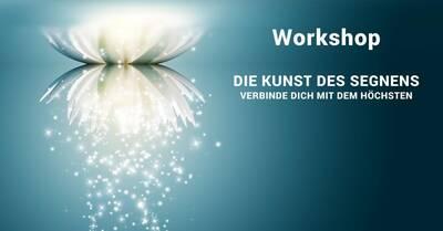 Die Kunst des Segnens (Workshop)