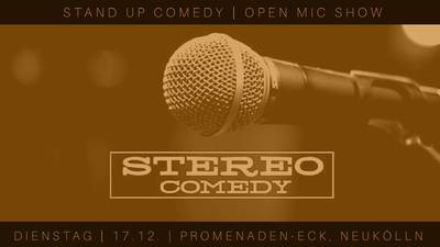 Stereo Comedy - Stand up Comedy Open Mic - Neukölln Edition ...