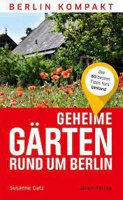 """Susanne Gatz präsentiert """"Geheime Gärten rund um Berlin: Die..."""