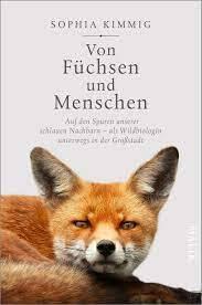 """Sophia Kimmig liest aus ihrem Sachbuch """"Von Füchsen und Mens..."""