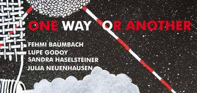 Finissage: ONE WAY OR ANOTHER - Collagen von Fehmi Baumbach,...