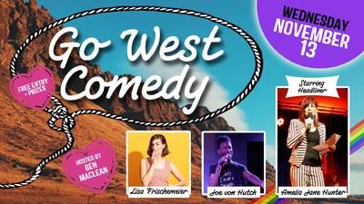 Go West Comedy Showcase Starring Amelia Jane Hunter (English...