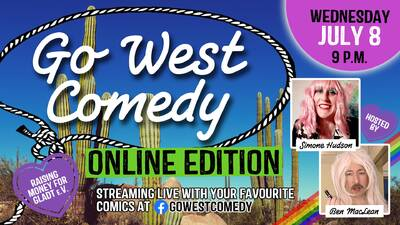 Go West Comedy Online Edition!
