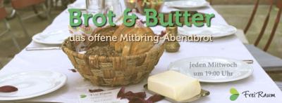 Brot & Butter– das offene Mitbring-Abendbrot
