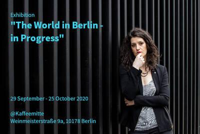 The World in Berlin - in Progress