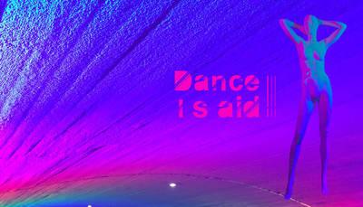 Dance I Said IV - Dance is aid
