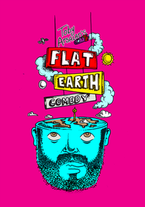 Toby Arsalan's Flat Earth Comedy