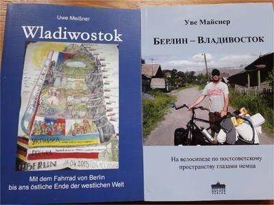 Mit dem Fahrrad von Berlin bis Wladiwostok. Ein Reisebericht