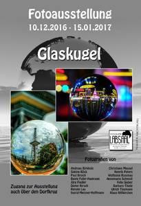 Glaskugel Fotoausstellung