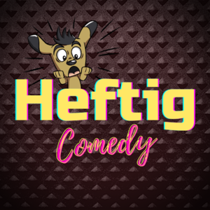Heftig Stand Up Comedy Open Mic - Live Comedyshow