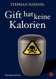 """Stephan Hähnel liest aus """"Gift hat keine Kalorien""""..."""