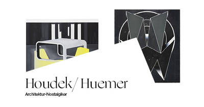 Houdek/Huemer: Akarophobiker, Architektur-Nostalgiker, Heidi...