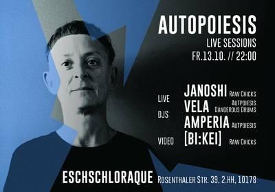 AUTOPOIESIS – Live Sessions