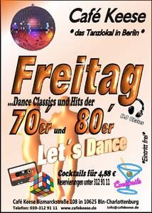 Freitag- 70er 80er Jahre -Dance Classics- Cocktails ab 4,88