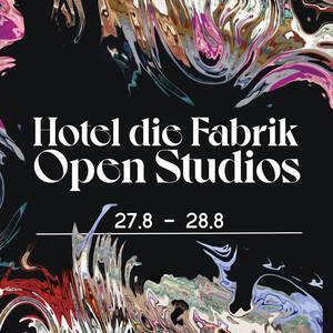 Hotel Die Fabrik Open Studios