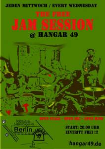 Free Jam Session im Hangar 49 - Die freieste Jam in Berlin!