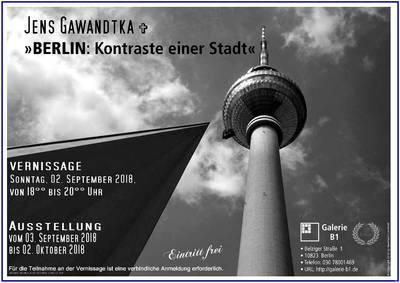 Galerie B1 > Jens Gawandtka  »BERLIN: Kontraste einer Sta...